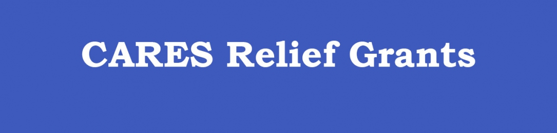 CARES Relief Grants