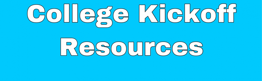 College Kickoff Resources