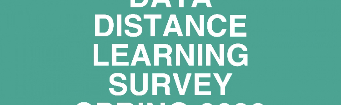 DATA Distance Learning Survey – Spring 2020