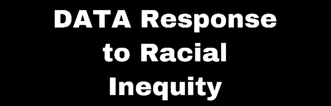 DATA Response to Racial Inequity
