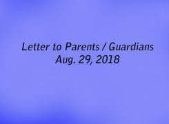 Letter to Parents/Guardians – Aug. 29, 2018