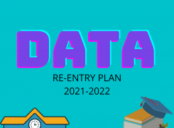 DIGITAL ARTS AND TECHNOLOGY RE-ENTRY PLAN 2021-22