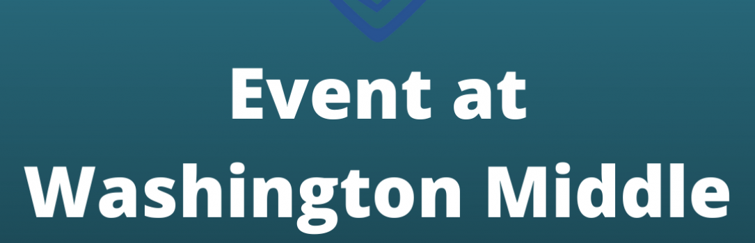Event at Washington Middle School