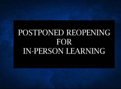 Postponed Reopening for In-Person Learning
